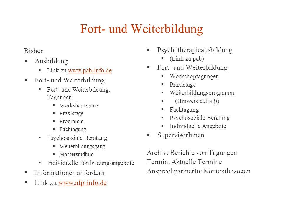 Fort- und Weiterbildung Bisher Ausbildung Link zu www.pab-info.dewww.pab-info.de Fort- und Weiterbildung Fort- und Weiterbildung, Tagungen Workshoptag