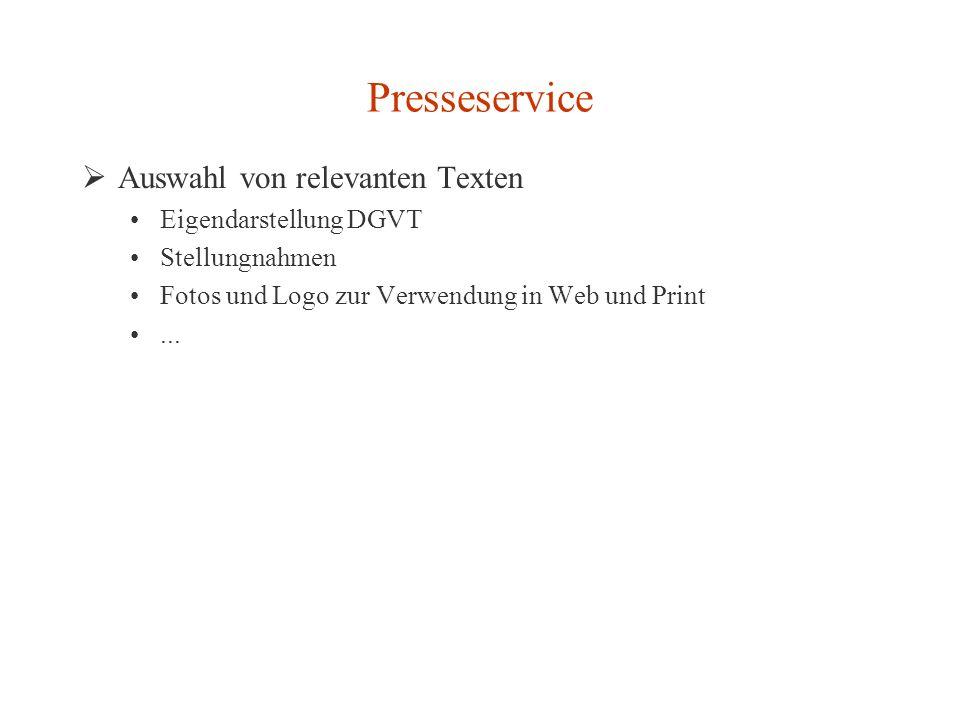 Presseservice Auswahl von relevanten Texten Eigendarstellung DGVT Stellungnahmen Fotos und Logo zur Verwendung in Web und Print...
