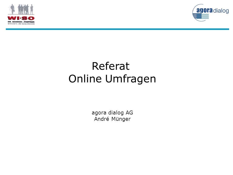Referat Online Umfragen agora dialog AG André Münger