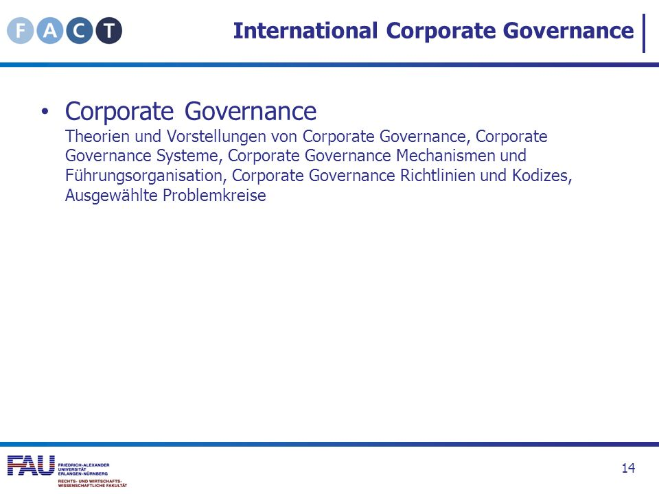International Corporate Governance Corporate Governance Theorien und Vorstellungen von Corporate Governance, Corporate Governance Systeme, Corporate G