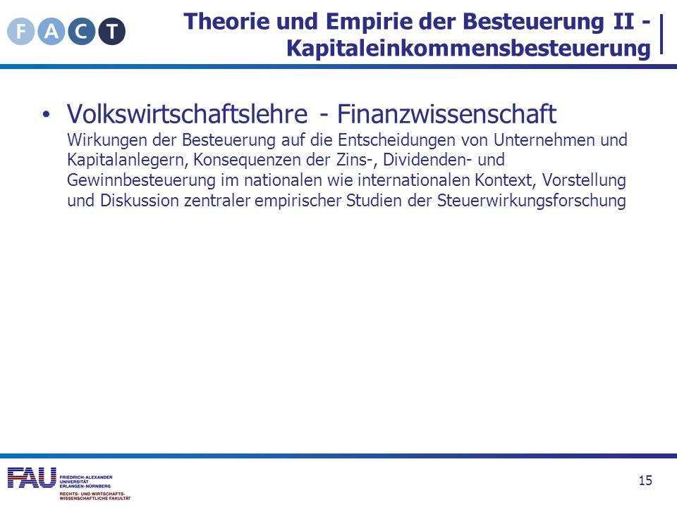 Volkswirtschaftslehre - Finanzwissenschaft Wirkungen der Besteuerung auf die Entscheidungen von Unternehmen und Kapitalanlegern, Konsequenzen der Zins