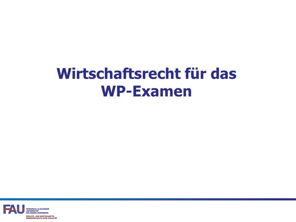 Wirtschaftsrecht für das WP-Examen