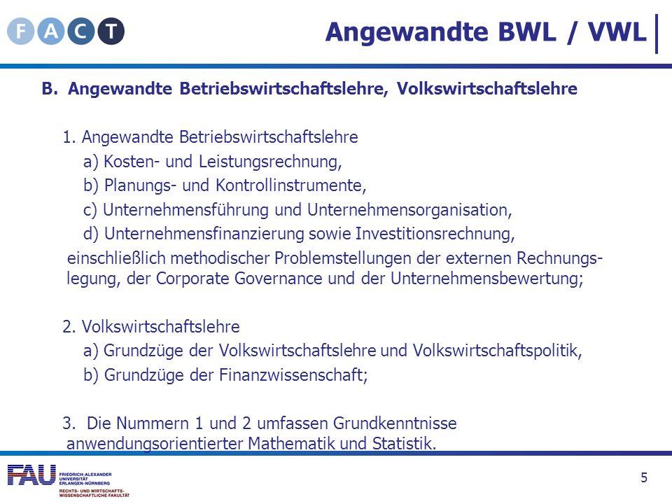 Angewandte BWL / VWL B. Angewandte Betriebswirtschaftslehre, Volkswirtschaftslehre 1. Angewandte Betriebswirtschaftslehre a) Kosten- und Leistungsrech