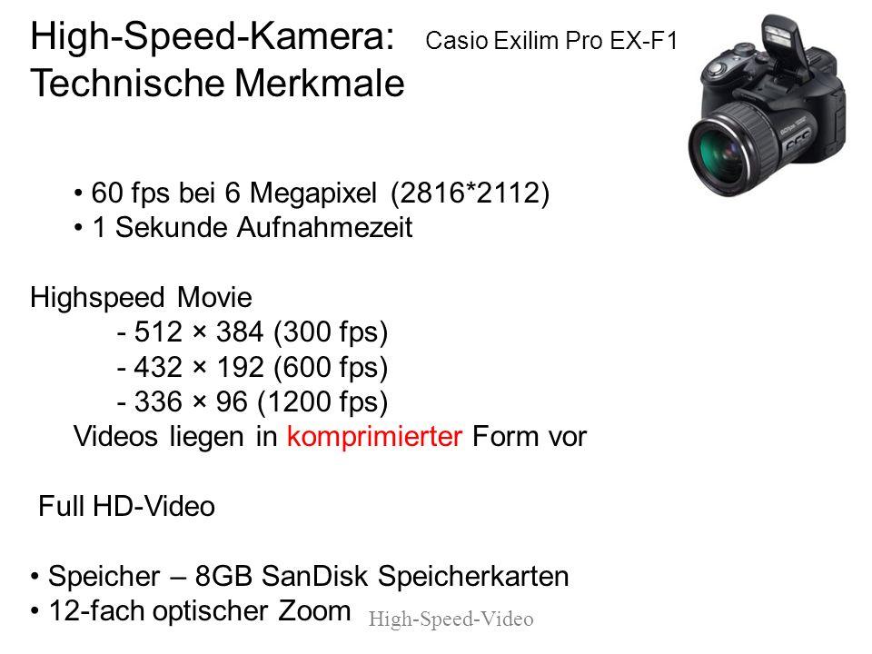 Kamera: Casio Exilim F1 (Bedienungsanleitung liegt auf dem Server http://sport1.uibk.ac.at/lehre/kurt/Angewandte/ex-f1_pdf Kamera darf sich bei der Aufnahme nicht bewegen Stativ und Fernauslöser benutzen Fernauslöser - Pfeile am Stecker und an der Kamera müssen zueinander zeigen High Speed F1- Bedienungsanleitung