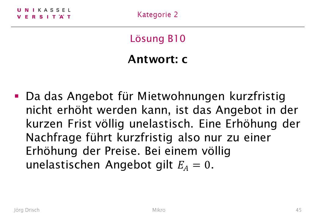 Lösung B10 Jörg DrischMikro45 Kategorie 2
