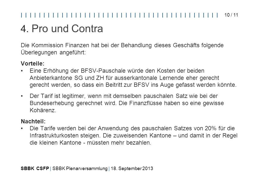SBBK CSFP | SBBK Plenarversammlung | 18. September 2013 10 / 11 4.