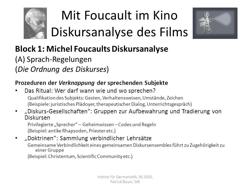 Block 1: Michel Foucaults Diskursanalyse (A) Sprach-Regelungen (Die Ordnung des Diskurses) Prozeduren der Verknappung der sprechenden Subjekte Das Rit
