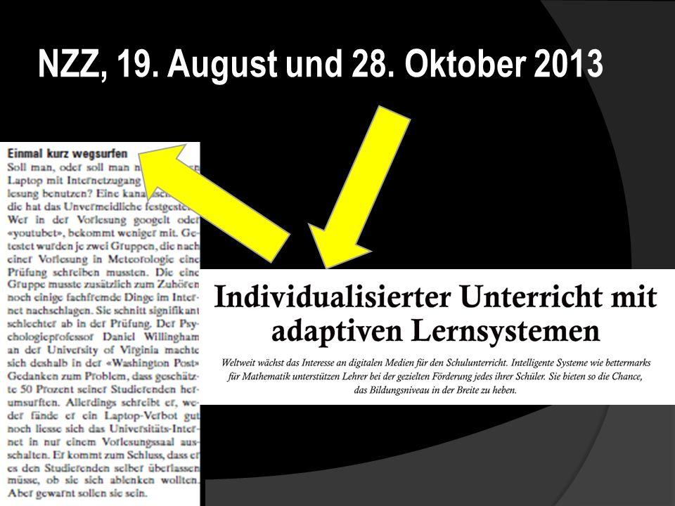 NZZ, 19. August und 28. Oktober 2013
