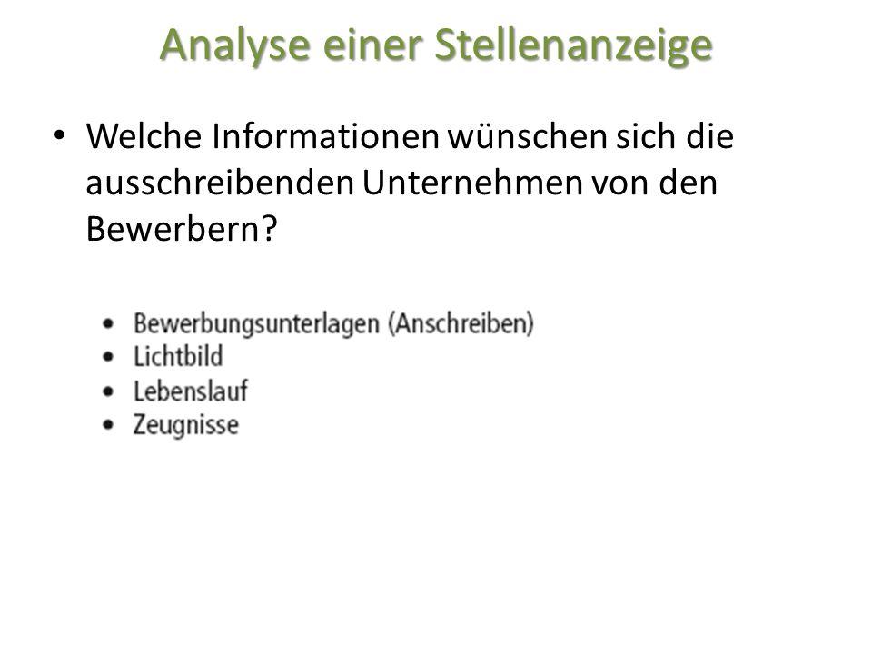 Analyse einer Stellenanzeige Welche Informationen wünschen sich die ausschreibenden Unternehmen von den Bewerbern?