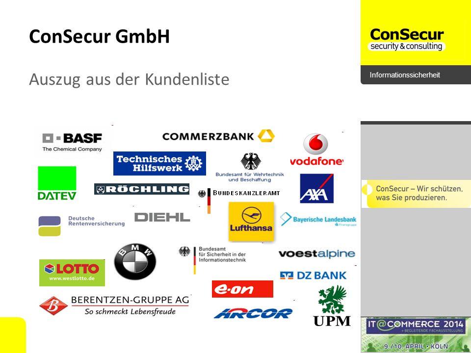 Informationssicherheit ConSecur GmbH Auszug aus der Kundenliste