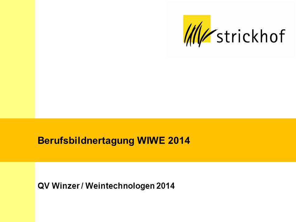 Berufsbildnertagung WIWE 2014 QV Winzer / Weintechnologen 2014