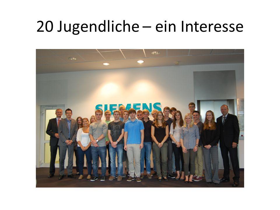 20 Jugendliche – ein Interesse