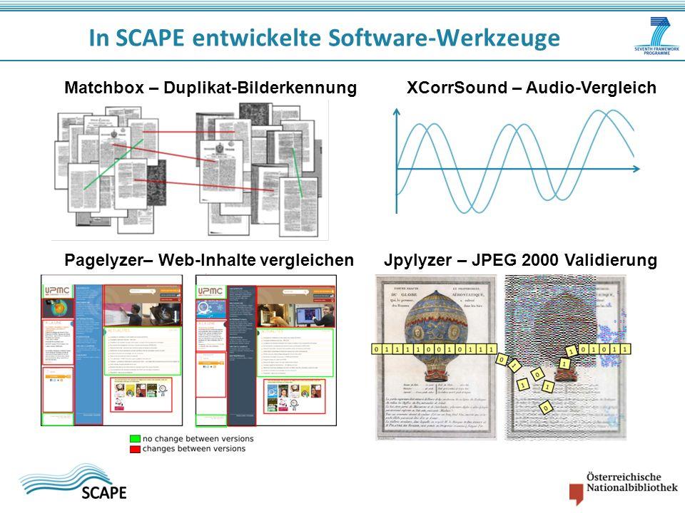In SCAPE entwickelte Software-Werkzeuge Jpylyzer – JPEG 2000 Validierung Matchbox – Duplikat-BilderkennungXCorrSound – Audio-Vergleich Pagelyzer– Web-