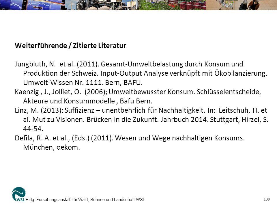 Weiterführende / Zitierte Literatur Jungbluth, N.et al.