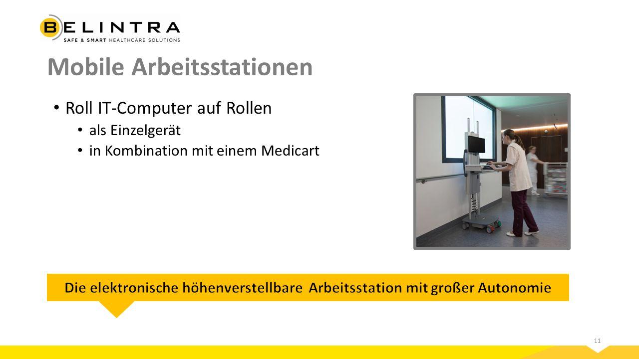 11 Mobile Arbeitsstationen Roll IT-Computer auf Rollen als Einzelgerät in Kombination mit einem Medicart