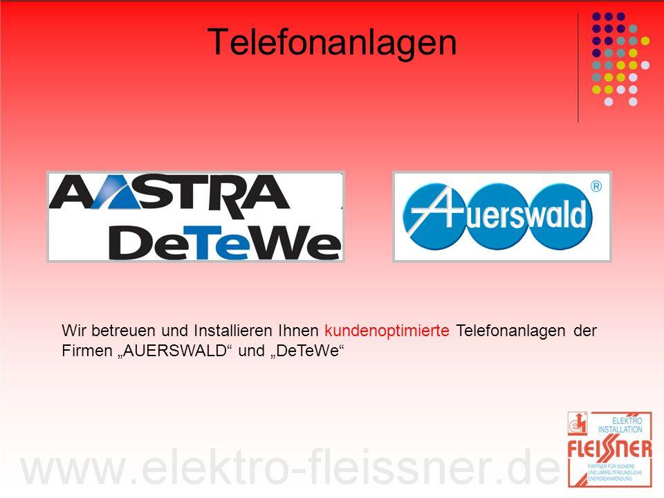 Telefonanlagen Wir betreuen und Installieren Ihnen kundenoptimierte Telefonanlagen der Firmen AUERSWALD und DeTeWe