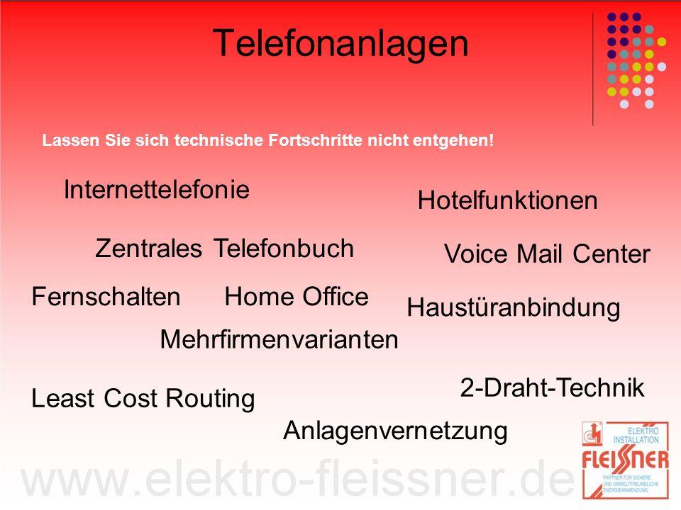 Telefonanlagen Lassen Sie sich technische Fortschritte nicht entgehen.