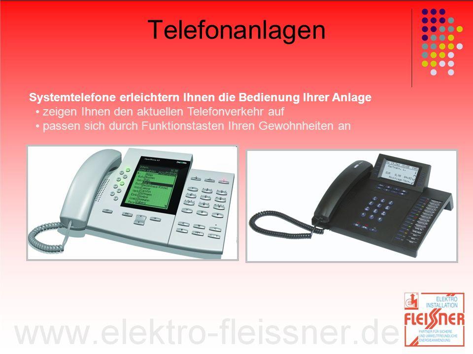 Telefonanlagen Systemtelefone erleichtern Ihnen die Bedienung Ihrer Anlage zeigen Ihnen den aktuellen Telefonverkehr auf passen sich durch Funktionstasten Ihren Gewohnheiten an