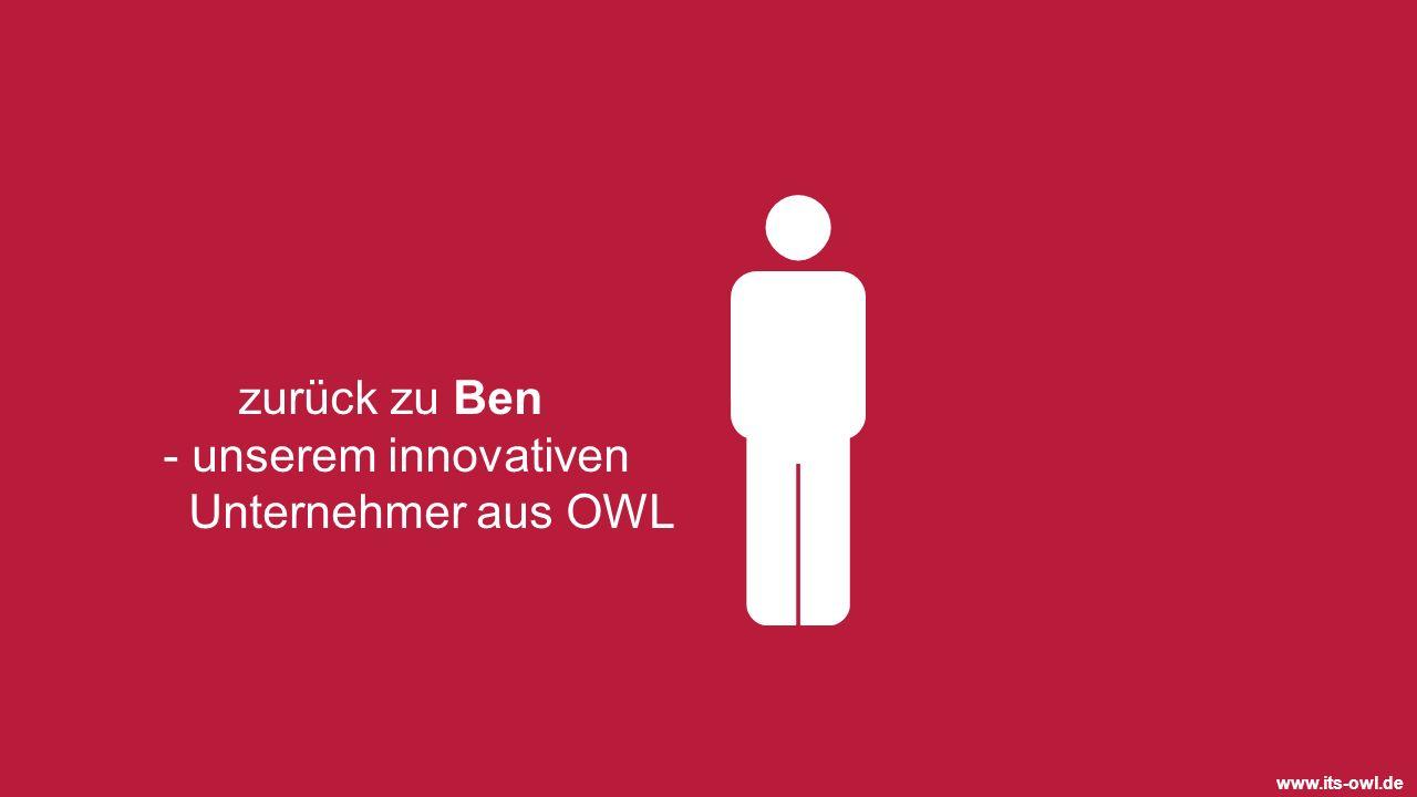 www.its-owl.de zurück zu Ben - unserem innovativen Unternehmer aus OWL