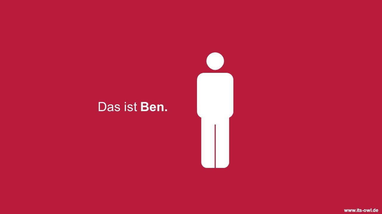 www.its-owl.de Das ist Ben.