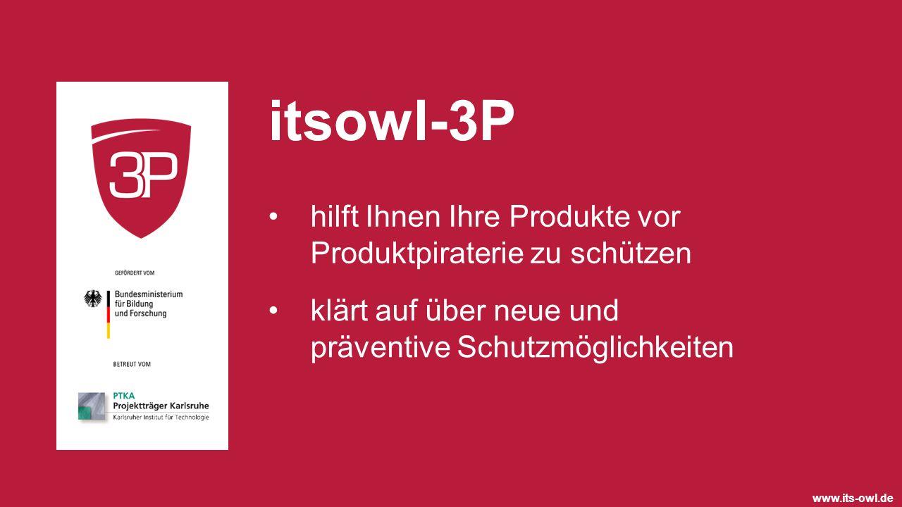 hilft Ihnen Ihre Produkte vor Produktpiraterie zu schützen klärt auf über neue und präventive Schutzmöglichkeiten itsowl-3P