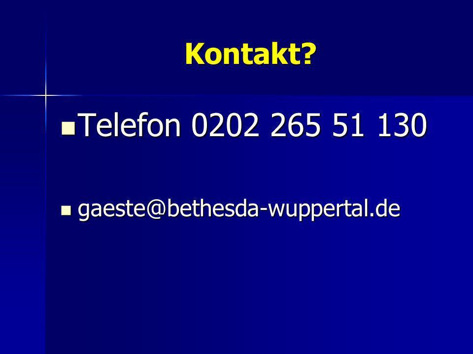 Kontakt? Telefon 0202 265 51 130 Telefon 0202 265 51 130 gaeste@bethesda-wuppertal.de gaeste@bethesda-wuppertal.de
