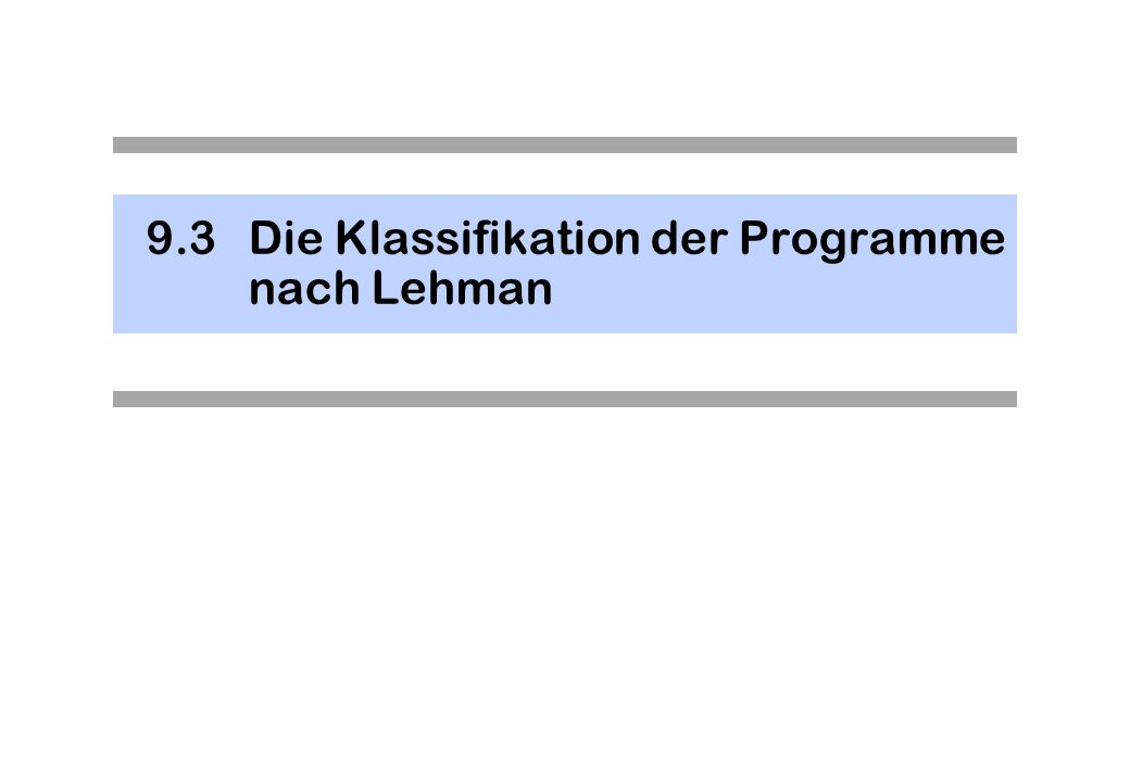 9.3Die Klassifikation der Programme nach Lehman