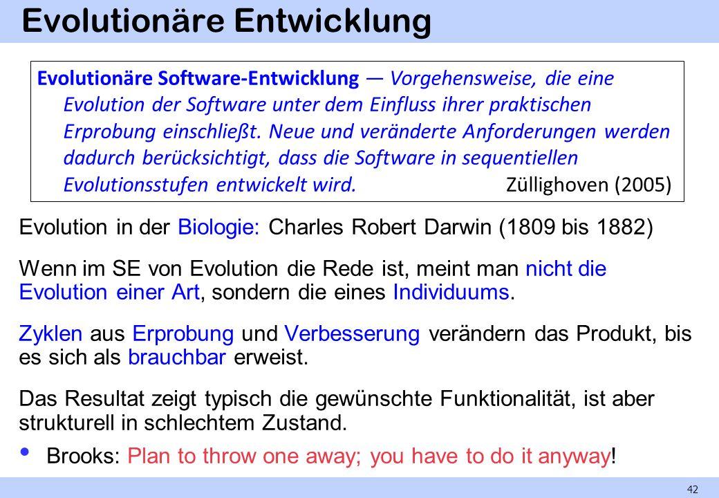 Evolutionäre Entwicklung Evolution in der Biologie: Charles Robert Darwin (1809 bis 1882) Wenn im SE von Evolution die Rede ist, meint man nicht die E