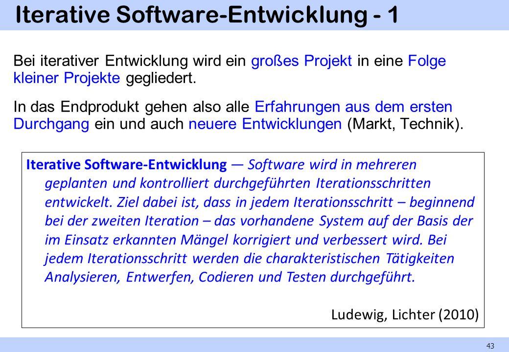 Iterative Software-Entwicklung - 1 Bei iterativer Entwicklung wird ein großes Projekt in eine Folge kleiner Projekte gegliedert. In das Endprodukt geh