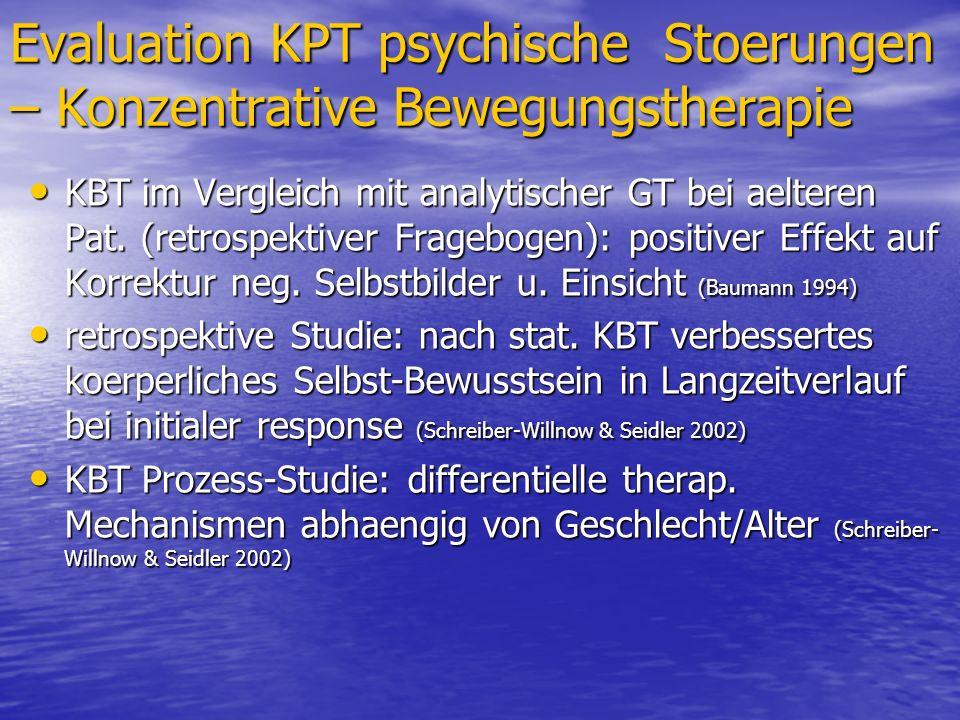 Evaluation KPT psychische Stoerungen – Konzentrative Bewegungstherapie KBT im Vergleich mit analytischer GT bei aelteren Pat. (retrospektiver Fragebog