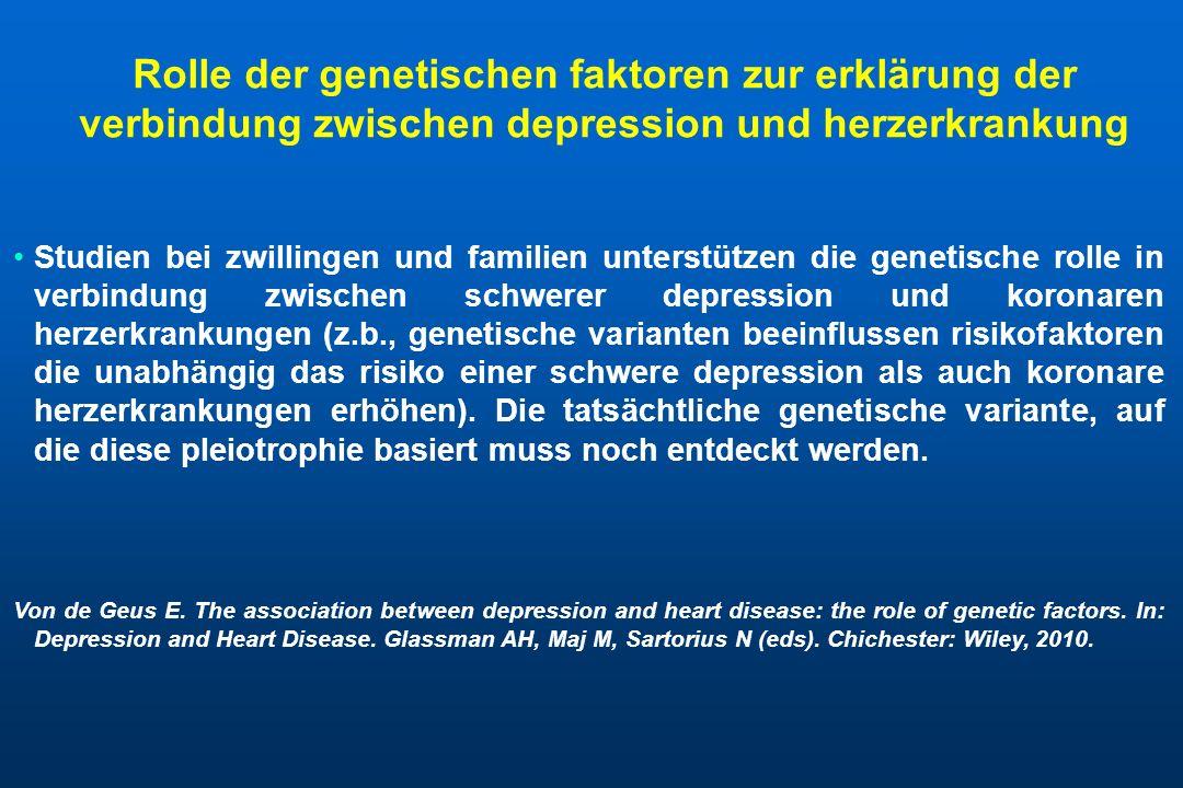 Rolle der genetischen faktoren zur erklärung der verbindung zwischen depression und herzerkrankung Studien bei zwillingen und familien unterstützen di