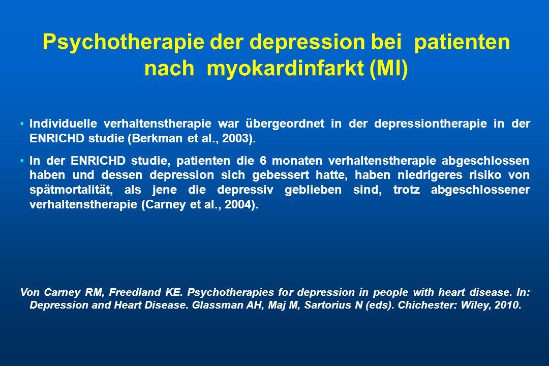 Psychotherapie der depression bei patienten nach myokardinfarkt (MI) Individuelle verhaltenstherapie war übergeordnet in der depressiontherapie in der