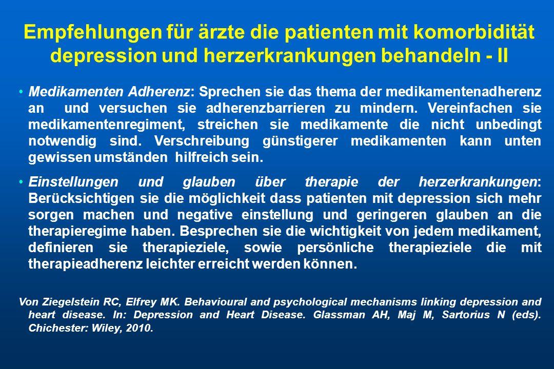 Empfehlungen für ärzte die patienten mit komorbidität depression und herzerkrankungen behandeln - II Medikamenten Adherenz: Sprechen sie das thema der