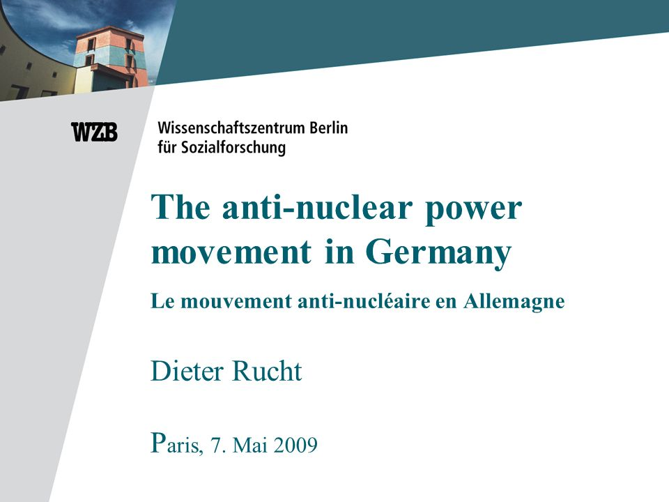 My background related to todays topic -Initially I had a neutral position on nuclear power -Field research for my dissertation in 1977-79 -Taking a stance -Engagement in local groups (Freundeskreis Gorleben etc.) -Engagement at the federal level (Bundesverband Bürgerinitiativen Umweltschutz, with Petra Kelly, Jo Leinen etc.) -Disengagement after 1981; concentration on scientific work on social movements and protest mobilization -Last years: low profile re-engagement, but not specifically in anti-nuclear struggles