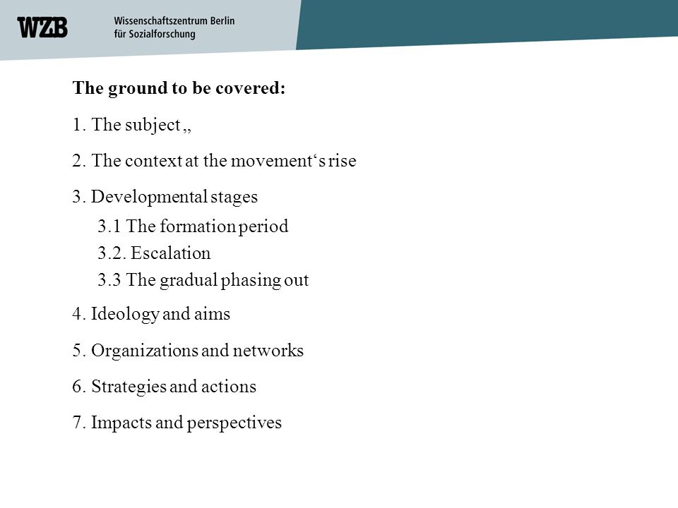 The ground to be covered: 1.The subject 2. The context at the movements rise 3.