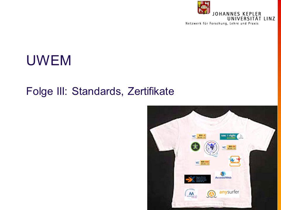 UWEM Folge III: Standards, Zertifikate