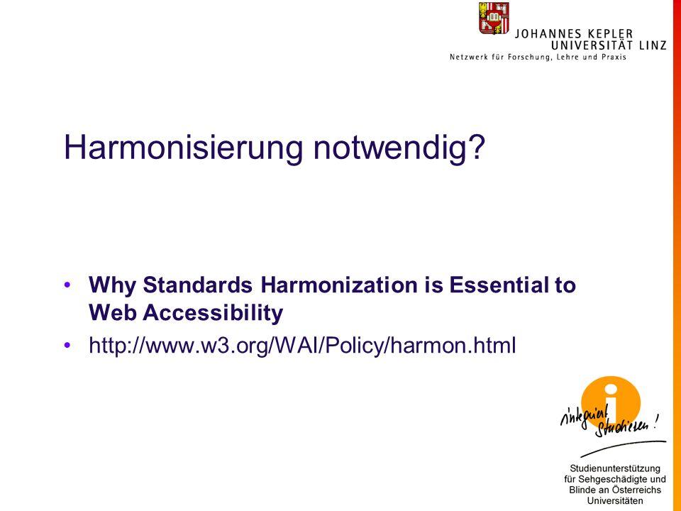 Harmonisierung notwendig.