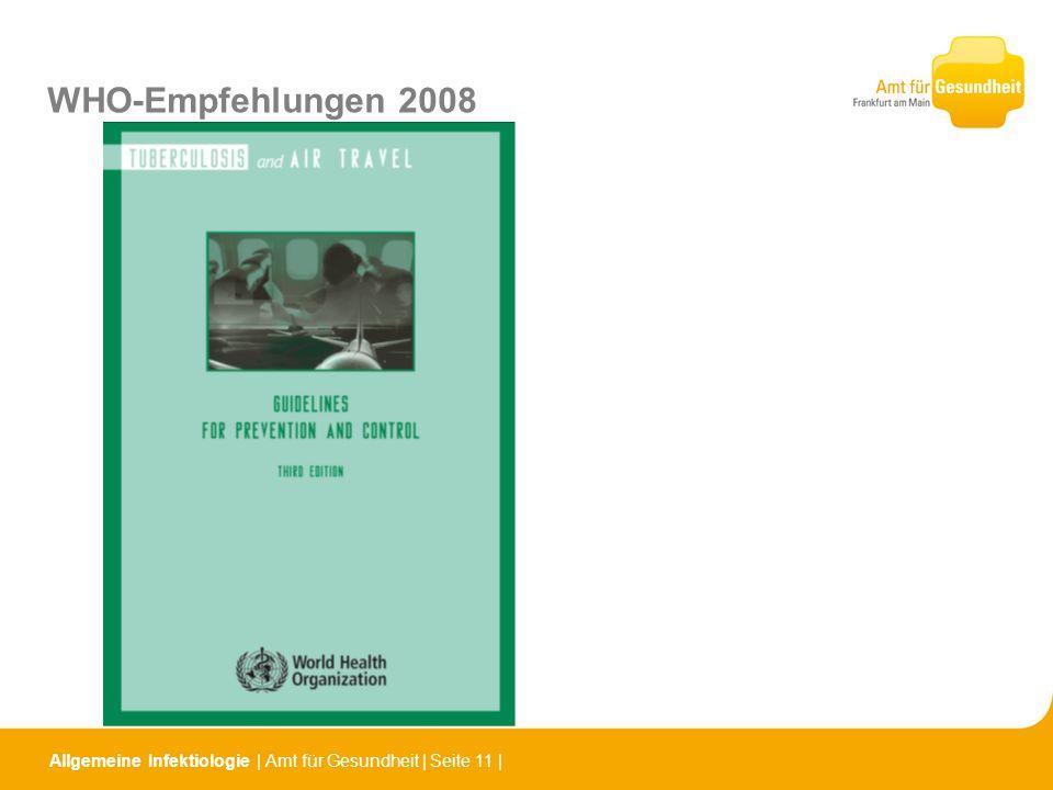 Allgemeine Infektiologie   Amt für Gesundheit   Seite 11   WHO-Empfehlungen 2008