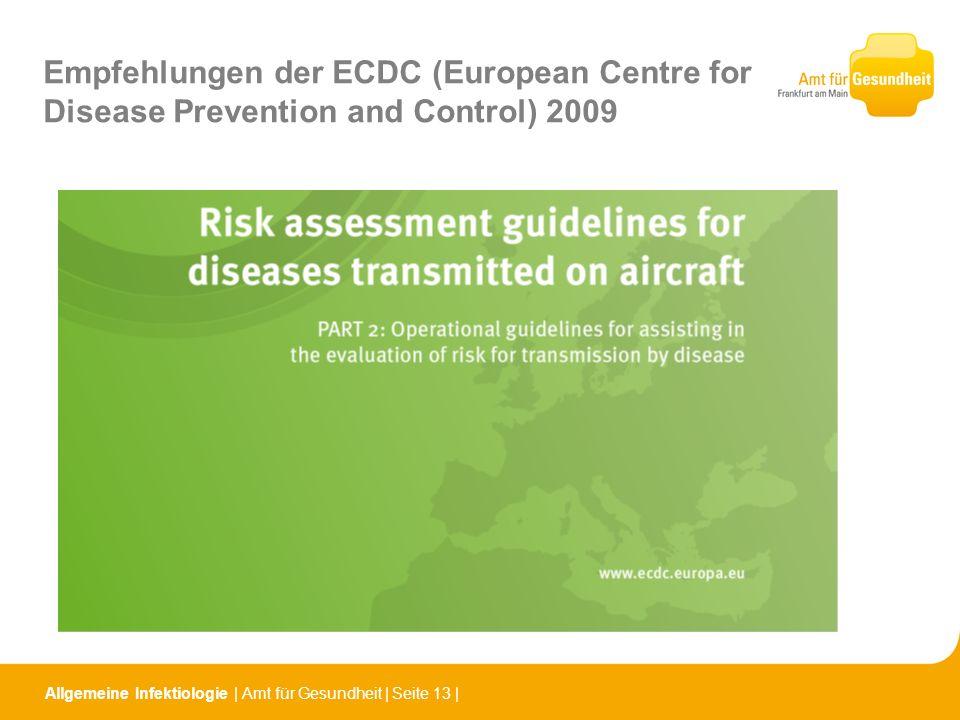 Allgemeine Infektiologie   Amt für Gesundheit   Seite 13   Empfehlungen der ECDC (European Centre for Disease Prevention and Control) 2009