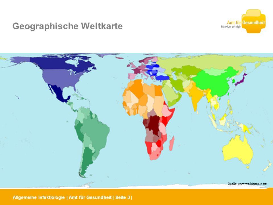 Allgemeine Infektiologie | Amt für Gesundheit | Seite 4 | Weltbevölkerung 2004 Quelle: www.worldmapper.org