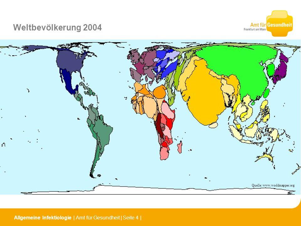 Allgemeine Infektiologie | Amt für Gesundheit | Seite 5 | Tuberkuloseneuerkrankungen weltweit 2004 Quelle: www.worldmapper.org