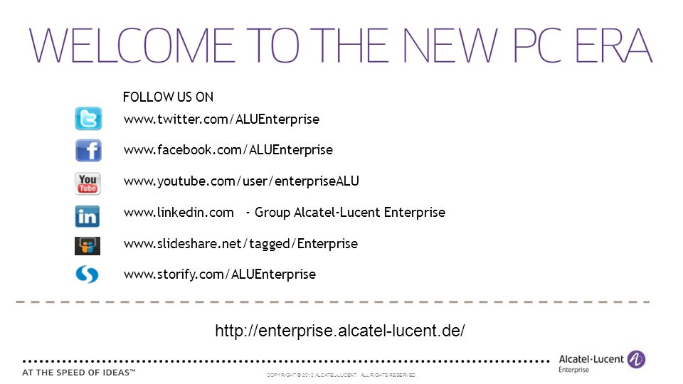 COPYRIGHT © 2013 ALCATEL-LUCENT. ALL RIGHTS RESERVED.
