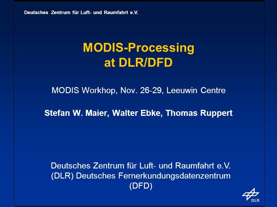 Deutsches Zentrum für Luft- und Raumfahrt e.V.Processing Scheme II: IMAPP/DLR Univ.