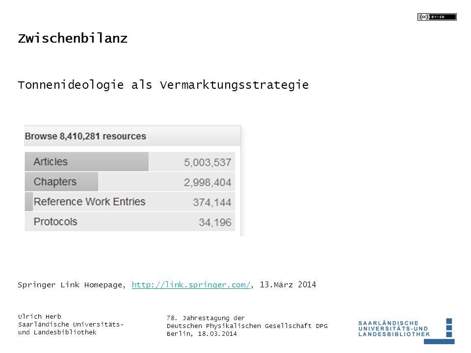 78. Jahrestagung der Deutschen Physikalischen Gesellschaft DPG Berlin, 18.03.2014 Ulrich Herb Saarländische Universitäts- und Landesbibliothek Zwische