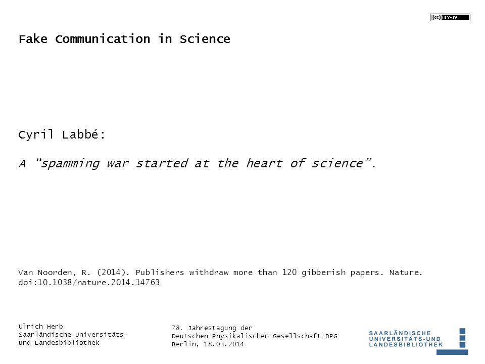 78. Jahrestagung der Deutschen Physikalischen Gesellschaft DPG Berlin, 18.03.2014 Ulrich Herb Saarländische Universitäts- und Landesbibliothek Fake Co