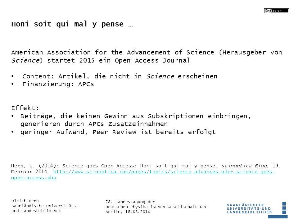78. Jahrestagung der Deutschen Physikalischen Gesellschaft DPG Berlin, 18.03.2014 Ulrich Herb Saarländische Universitäts- und Landesbibliothek Honi so