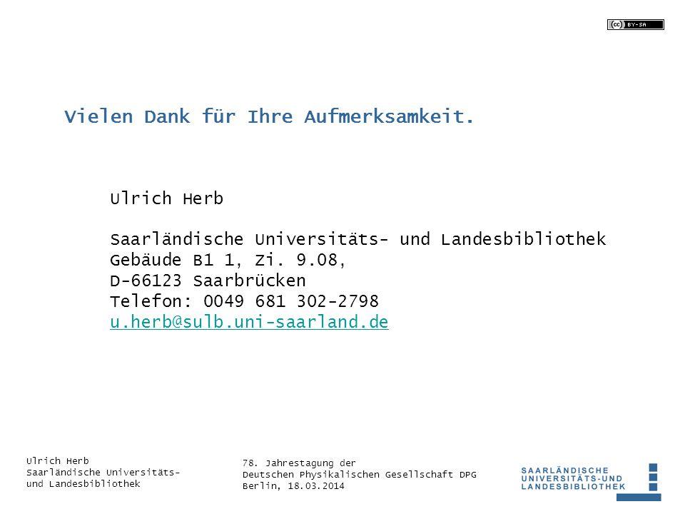 78. Jahrestagung der Deutschen Physikalischen Gesellschaft DPG Berlin, 18.03.2014 Ulrich Herb Saarländische Universitäts- und Landesbibliothek Ulrich