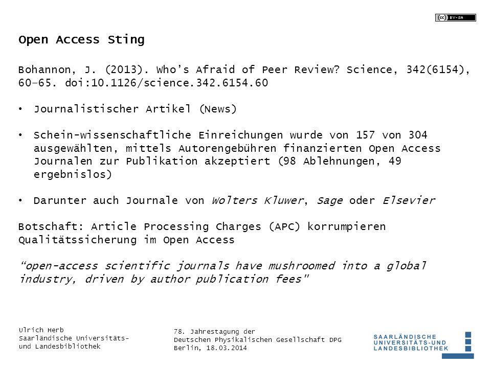 78. Jahrestagung der Deutschen Physikalischen Gesellschaft DPG Berlin, 18.03.2014 Ulrich Herb Saarländische Universitäts- und Landesbibliothek Open Ac