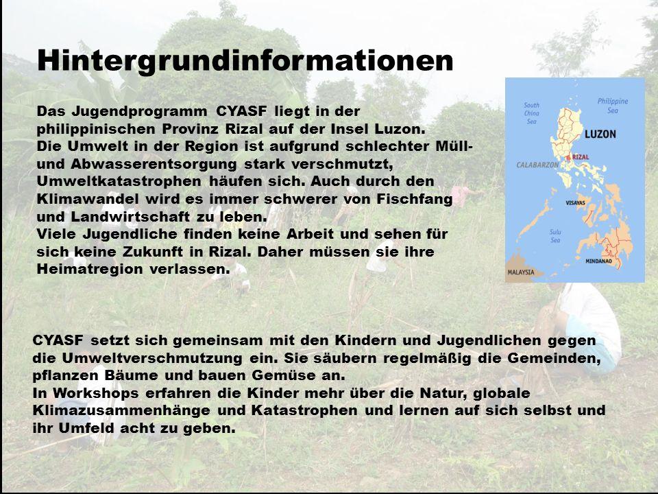 Hintergrundinformationen CYASF setzt sich gemeinsam mit den Kindern und Jugendlichen gegen die Umweltverschmutzung ein.