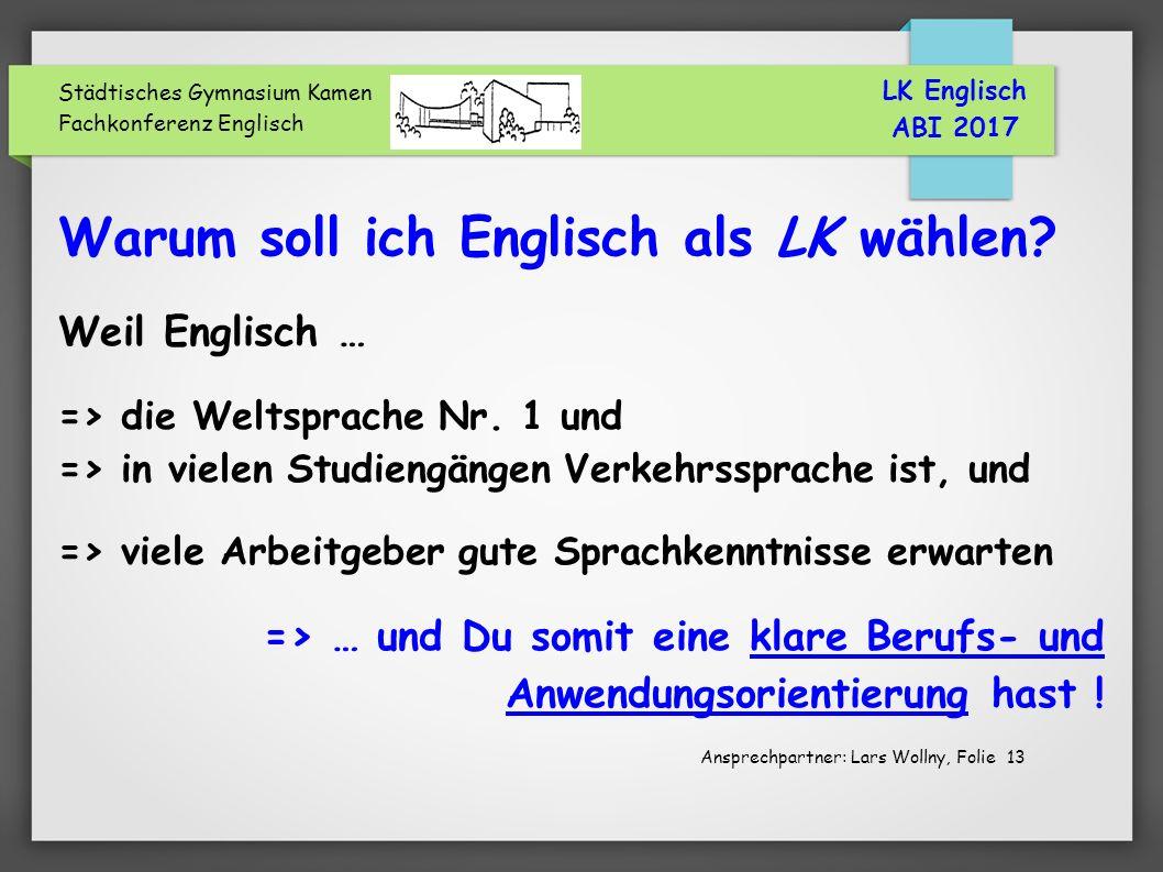 Städtisches Gymnasium Kamen Fachkonferenz Englisch Warum soll ich Englisch als LK wählen.